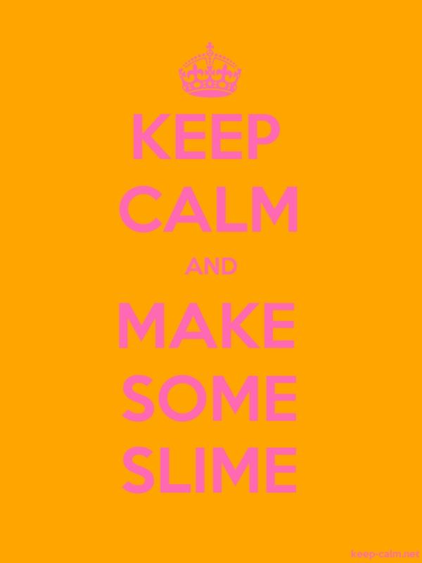 KEEP CALM AND MAKE SOME SLIME - pink/orange - Default (600x800)