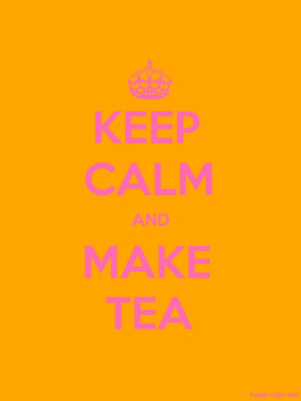 KEEP CALM AND MAKE TEA - pink/orange - Default (600x800)