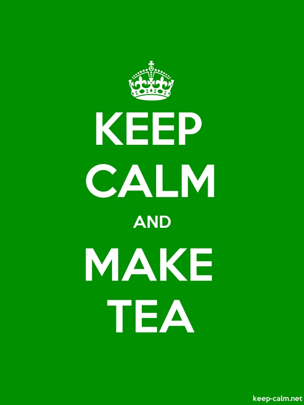 KEEP CALM AND MAKE TEA - white/green - Default (600x800)