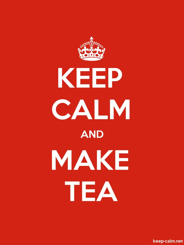KEEP CALM AND MAKE TEA - white/red - Default (600x800)