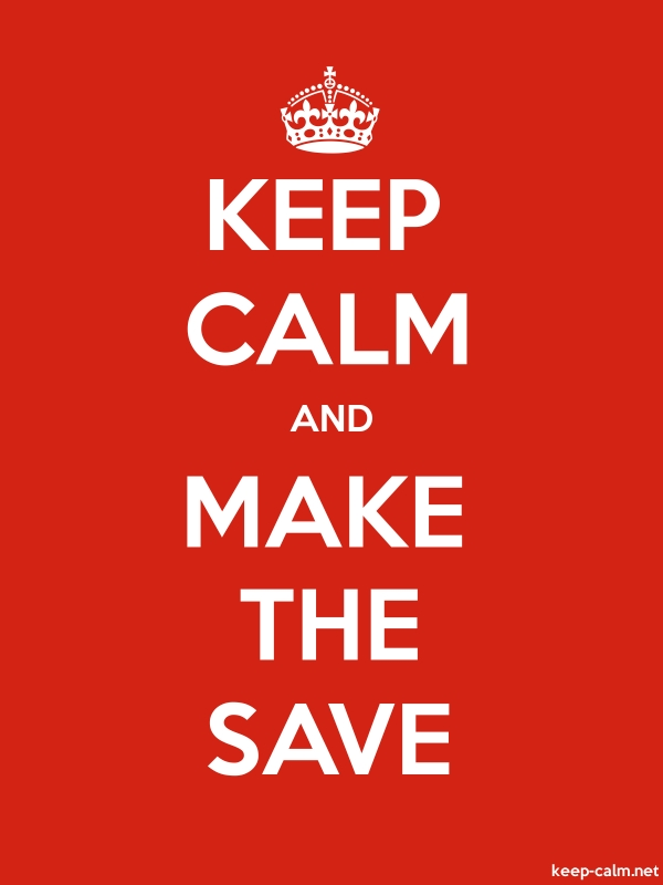 KEEP CALM AND MAKE THE SAVE - white/red - Default (600x800)