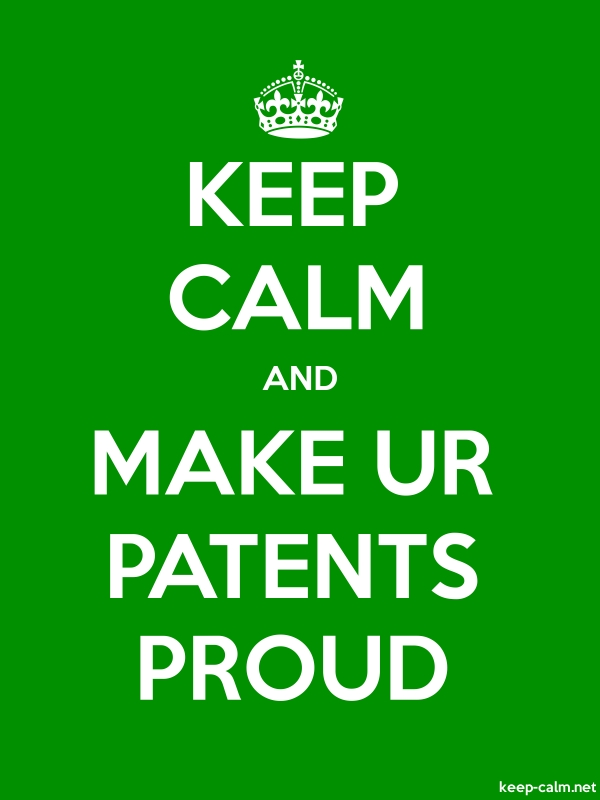 KEEP CALM AND MAKE UR PATENTS PROUD - white/green - Default (600x800)