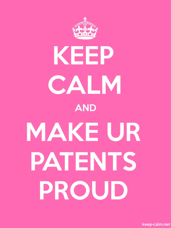 KEEP CALM AND MAKE UR PATENTS PROUD - white/pink - Default (600x800)