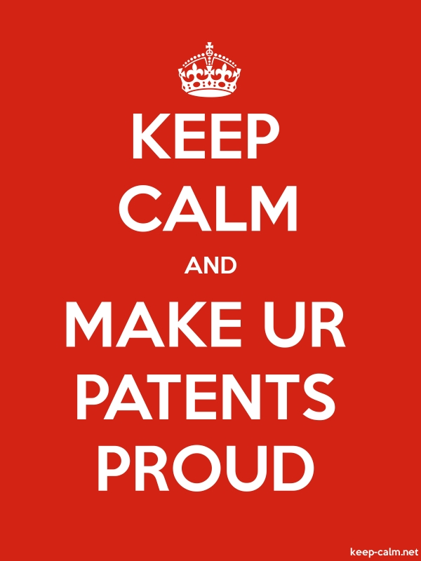 KEEP CALM AND MAKE UR PATENTS PROUD - white/red - Default (600x800)