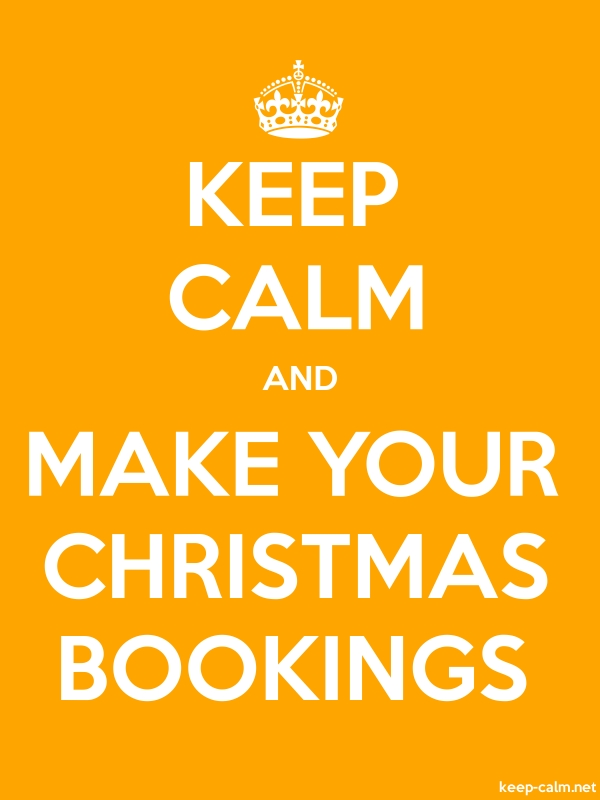 KEEP CALM AND MAKE YOUR CHRISTMAS BOOKINGS - white/orange - Default (600x800)