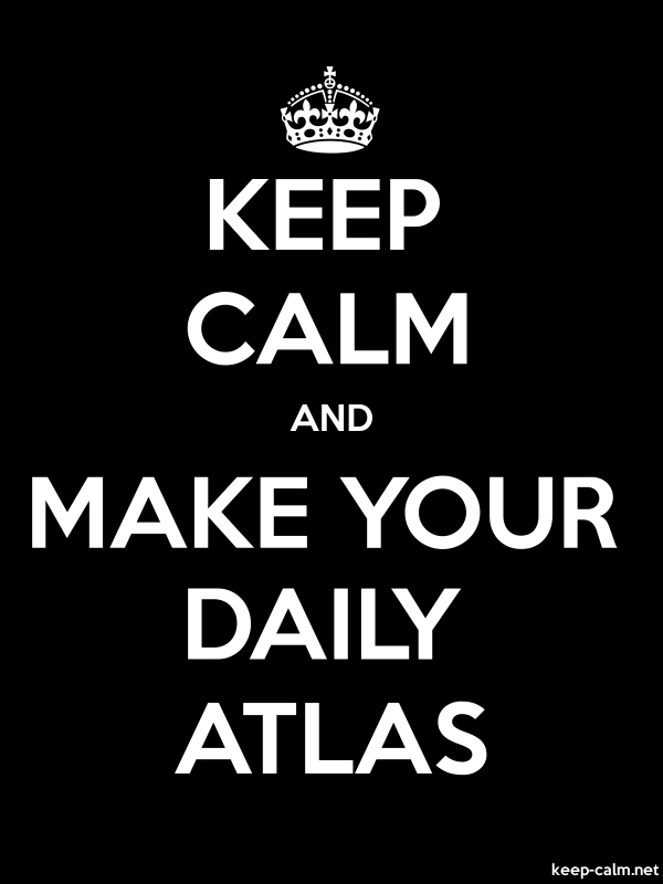 KEEP CALM AND MAKE YOUR DAILY ATLAS - white/black - Default (600x800)