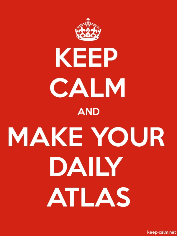 KEEP CALM AND MAKE YOUR DAILY ATLAS - white/red - Default (600x800)