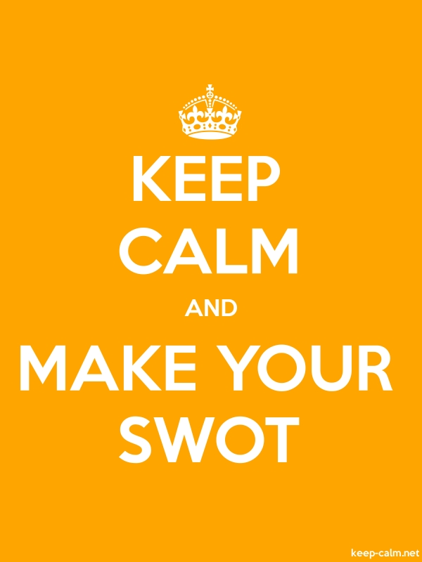 KEEP CALM AND MAKE YOUR SWOT - white/orange - Default (600x800)