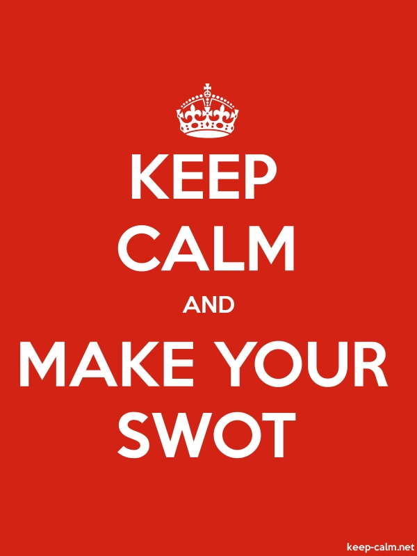 KEEP CALM AND MAKE YOUR SWOT - white/red - Default (600x800)