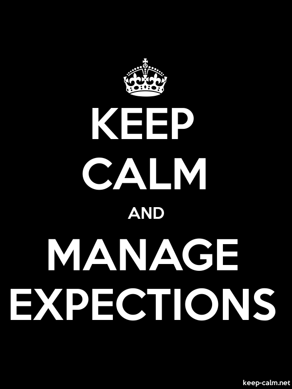KEEP CALM AND MANAGE EXPECTIONS - white/black - Default (600x800)