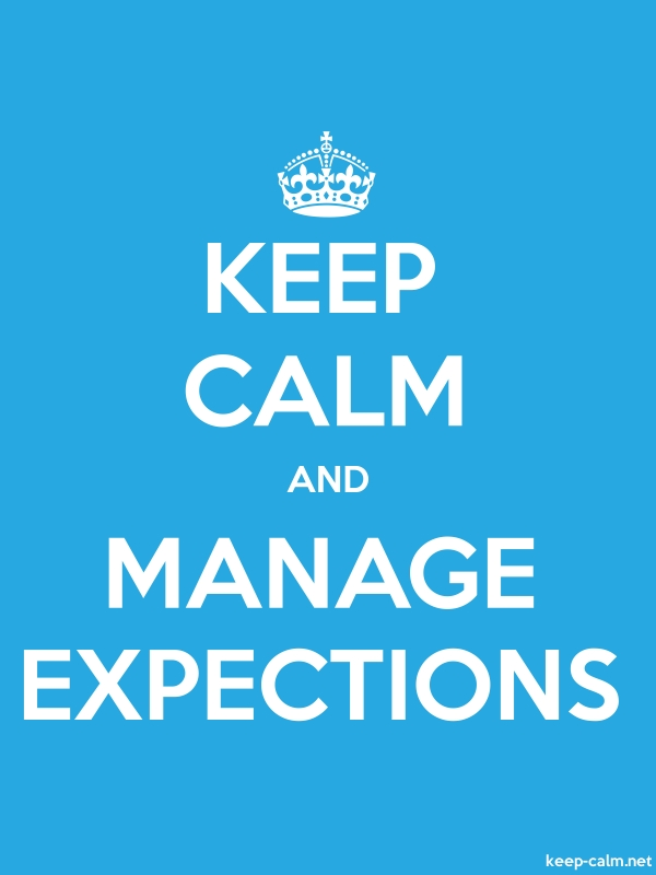 KEEP CALM AND MANAGE EXPECTIONS - white/blue - Default (600x800)