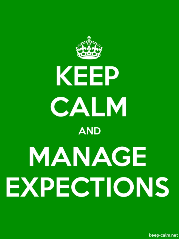 KEEP CALM AND MANAGE EXPECTIONS - white/green - Default (600x800)