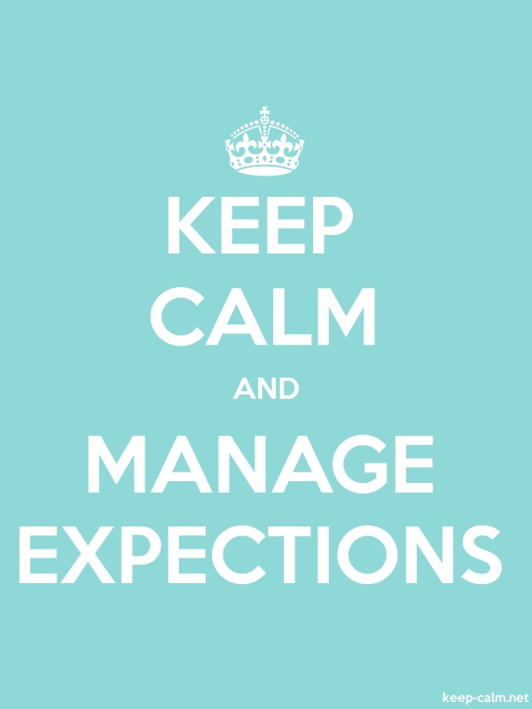 KEEP CALM AND MANAGE EXPECTIONS - white/lightblue - Default (600x800)
