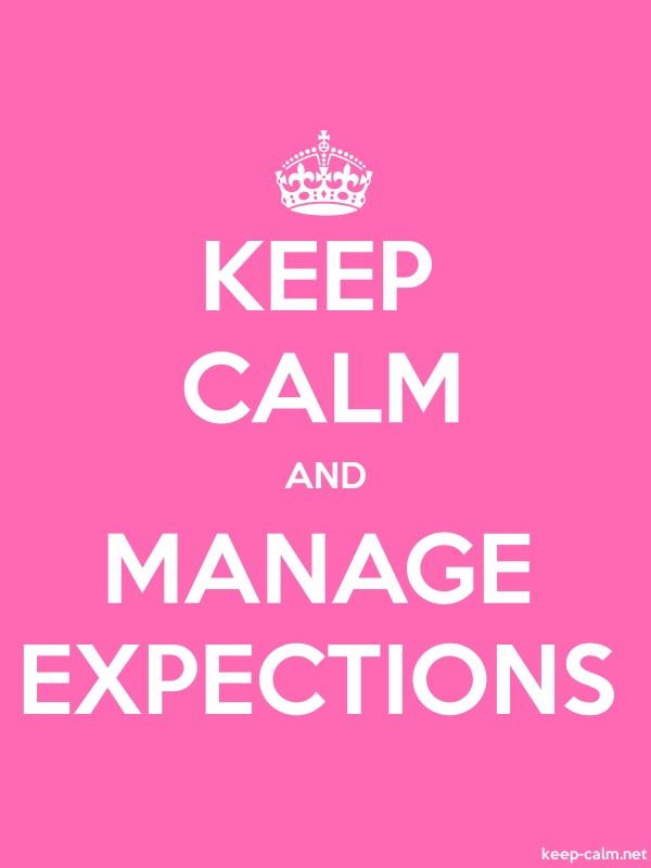 KEEP CALM AND MANAGE EXPECTIONS - white/pink - Default (600x800)