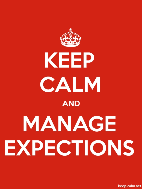 KEEP CALM AND MANAGE EXPECTIONS - white/red - Default (600x800)