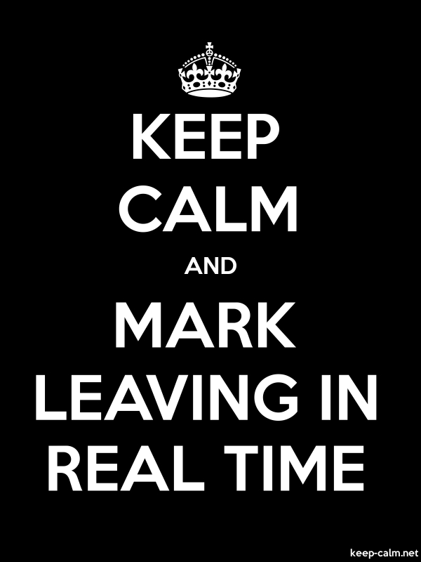KEEP CALM AND MARK LEAVING IN REAL TIME - white/black - Default (600x800)