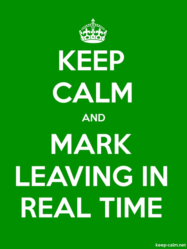KEEP CALM AND MARK LEAVING IN REAL TIME - white/green - Default (600x800)