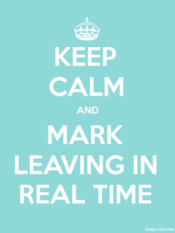 KEEP CALM AND MARK LEAVING IN REAL TIME - white/lightblue - Default (600x800)