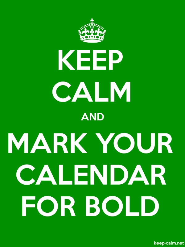 KEEP CALM AND MARK YOUR CALENDAR FOR BOLD - white/green - Default (600x800)