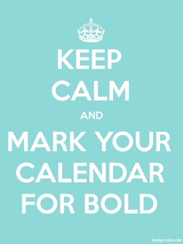 KEEP CALM AND MARK YOUR CALENDAR FOR BOLD - white/lightblue - Default (600x800)