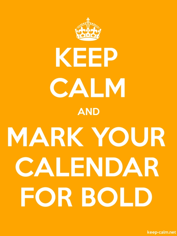 KEEP CALM AND MARK YOUR CALENDAR FOR BOLD - white/orange - Default (600x800)