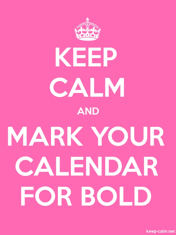 KEEP CALM AND MARK YOUR CALENDAR FOR BOLD - white/pink - Default (600x800)