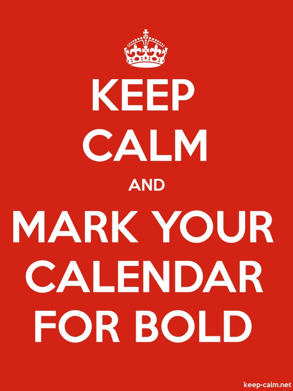 KEEP CALM AND MARK YOUR CALENDAR FOR BOLD - white/red - Default (600x800)