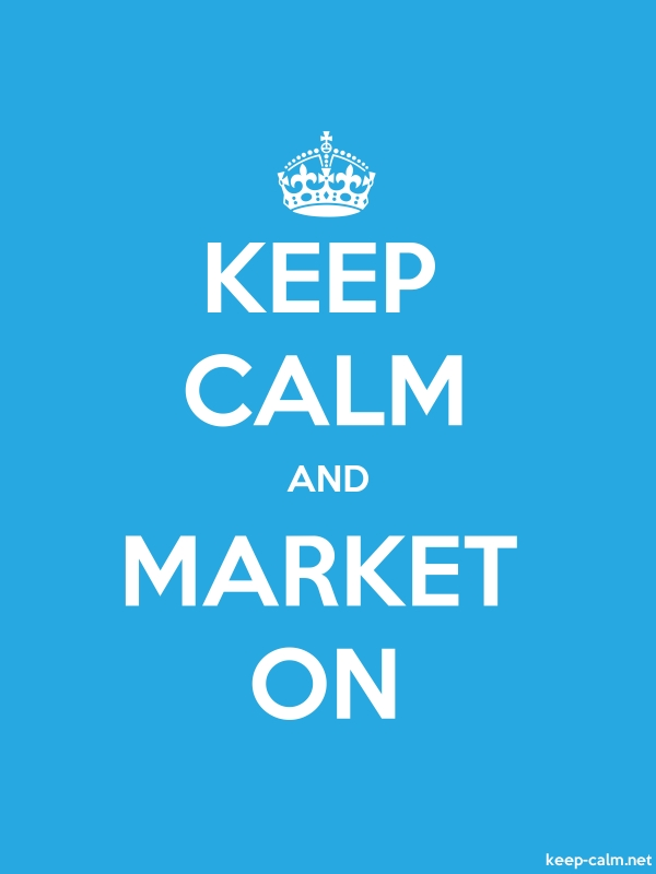 KEEP CALM AND MARKET ON - white/blue - Default (600x800)