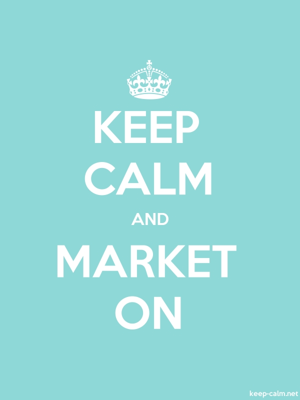 KEEP CALM AND MARKET ON - white/lightblue - Default (600x800)