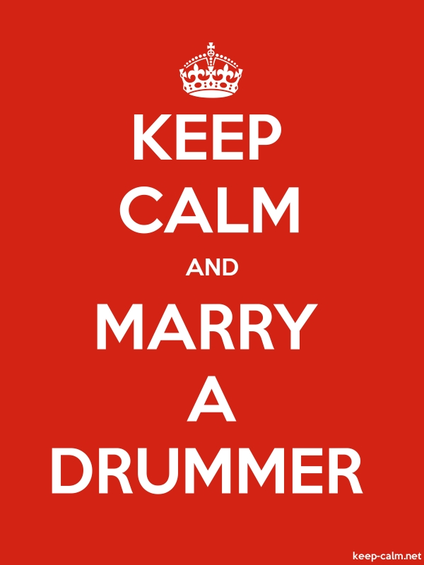 KEEP CALM AND MARRY A DRUMMER - white/red - Default (600x800)