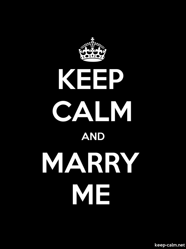 KEEP CALM AND MARRY ME - white/black - Default (600x800)
