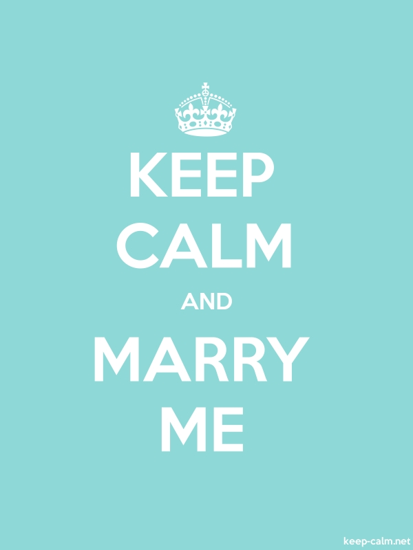 KEEP CALM AND MARRY ME - white/lightblue - Default (600x800)