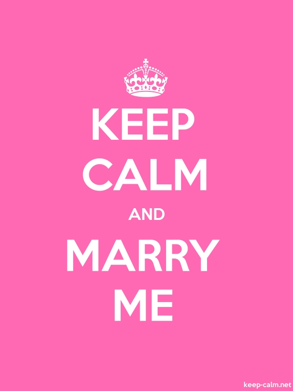 KEEP CALM AND MARRY ME - white/pink - Default (600x800)