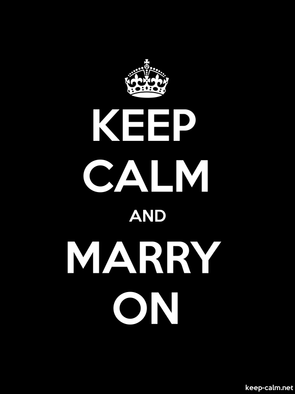 KEEP CALM AND MARRY ON - white/black - Default (600x800)