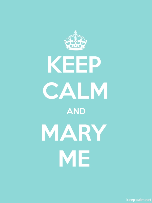 KEEP CALM AND MARY ME - white/lightblue - Default (600x800)