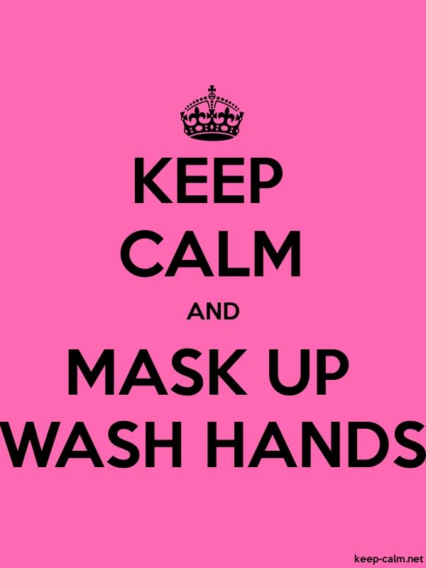 KEEP CALM AND MASK UP WASH HANDS - black/pink - Default (600x800)