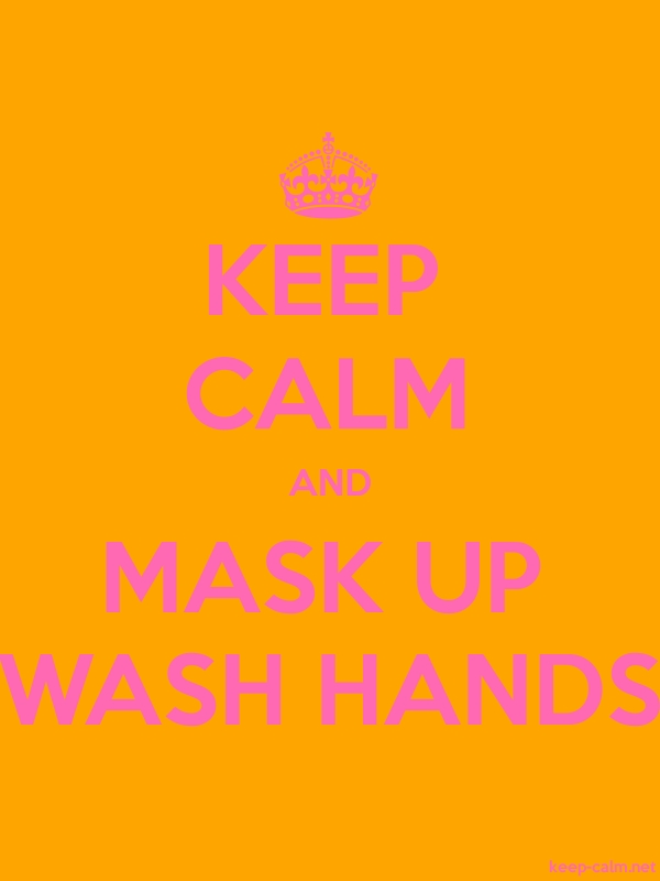 KEEP CALM AND MASK UP WASH HANDS - pink/orange - Default (600x800)