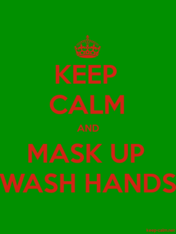 KEEP CALM AND MASK UP WASH HANDS - red/green - Default (600x800)