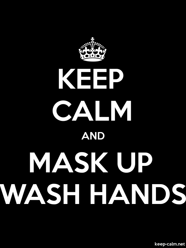 KEEP CALM AND MASK UP WASH HANDS - white/black - Default (600x800)
