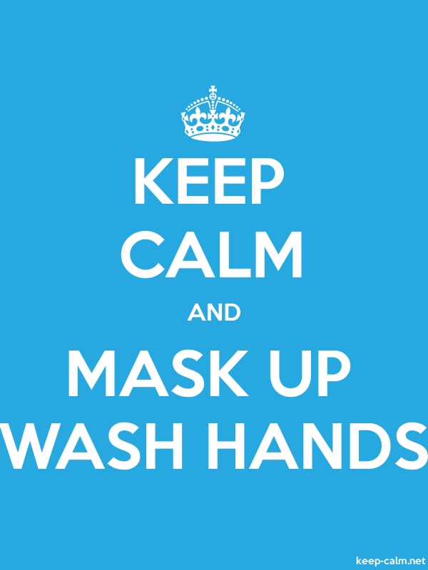 KEEP CALM AND MASK UP WASH HANDS - white/blue - Default (600x800)
