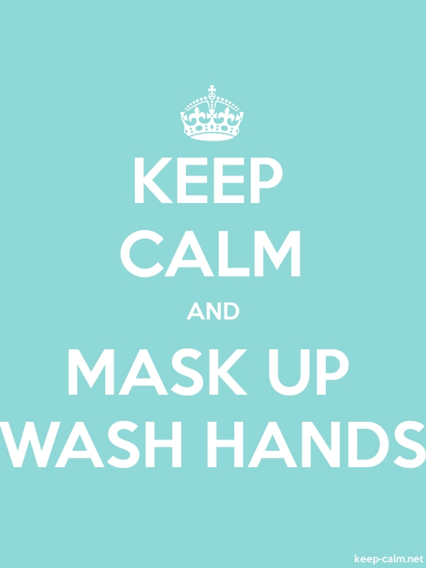 KEEP CALM AND MASK UP WASH HANDS - white/lightblue - Default (600x800)
