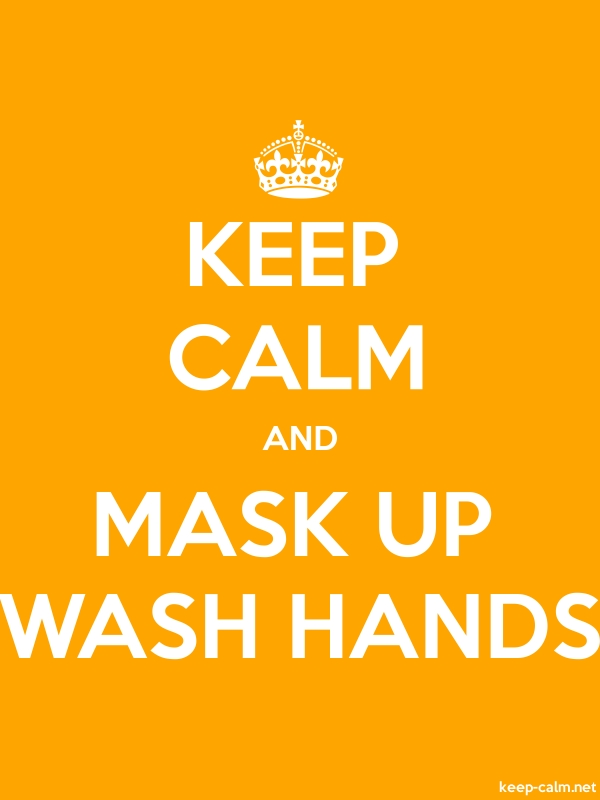 KEEP CALM AND MASK UP WASH HANDS - white/orange - Default (600x800)