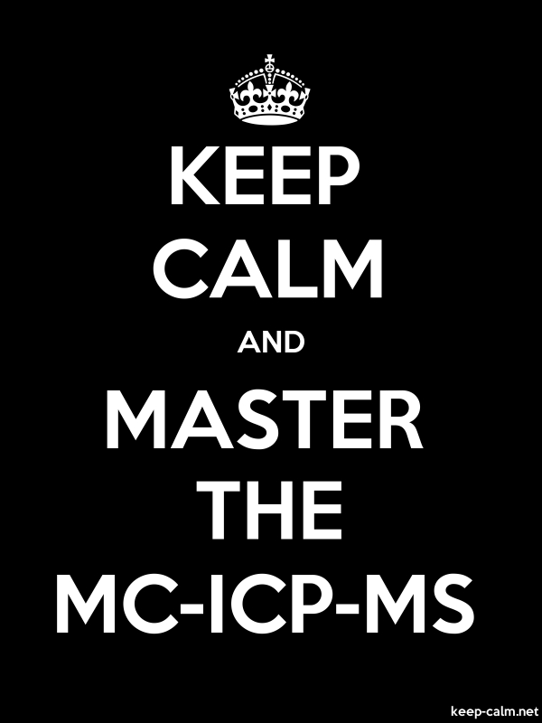 KEEP CALM AND MASTER THE MC-ICP-MS - white/black - Default (600x800)