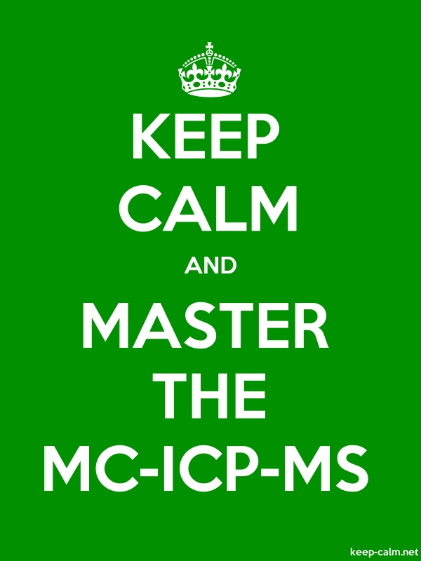 KEEP CALM AND MASTER THE MC-ICP-MS - white/green - Default (600x800)