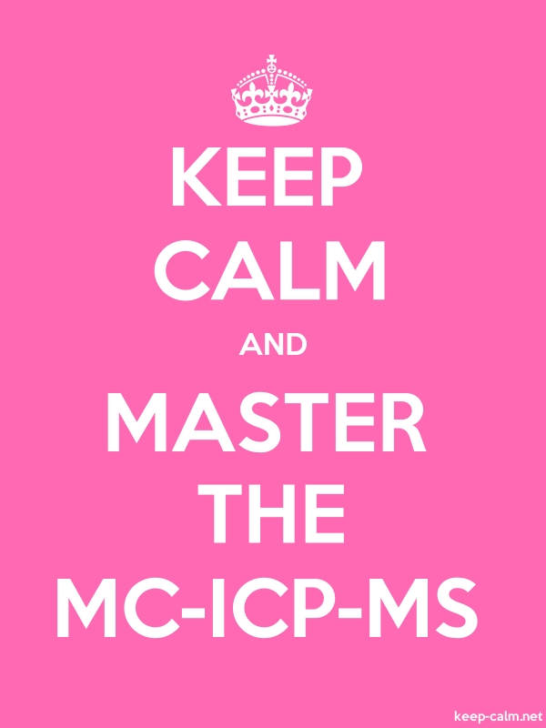 KEEP CALM AND MASTER THE MC-ICP-MS - white/pink - Default (600x800)