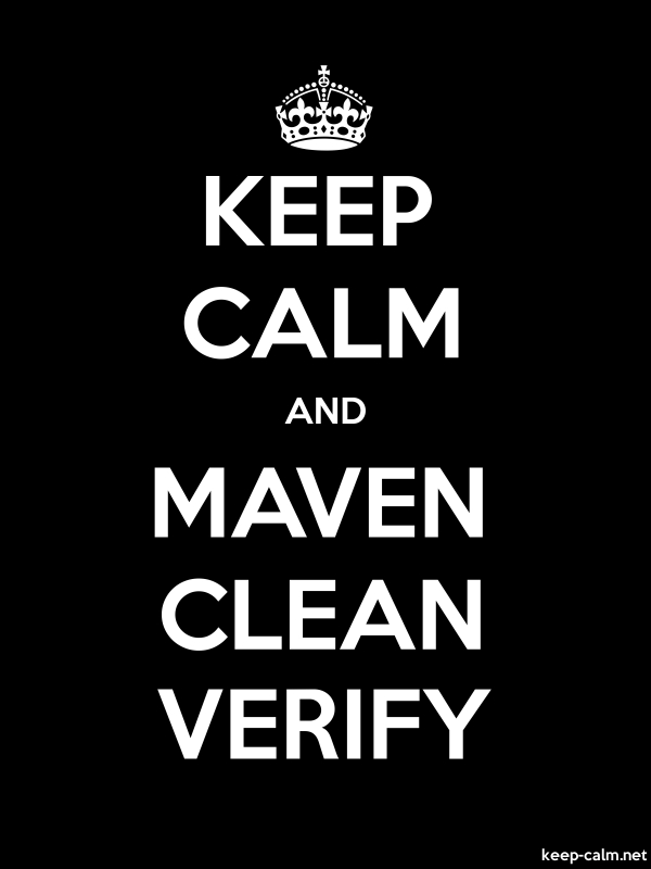 KEEP CALM AND MAVEN CLEAN VERIFY - white/black - Default (600x800)