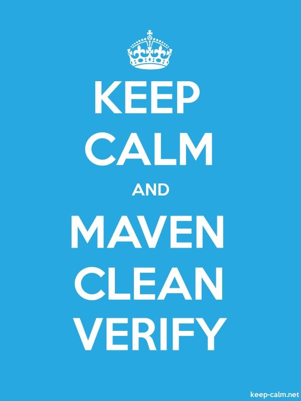 KEEP CALM AND MAVEN CLEAN VERIFY - white/blue - Default (600x800)
