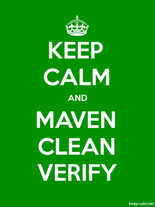 KEEP CALM AND MAVEN CLEAN VERIFY - white/green - Default (600x800)