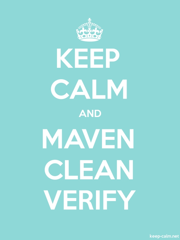 KEEP CALM AND MAVEN CLEAN VERIFY - white/lightblue - Default (600x800)
