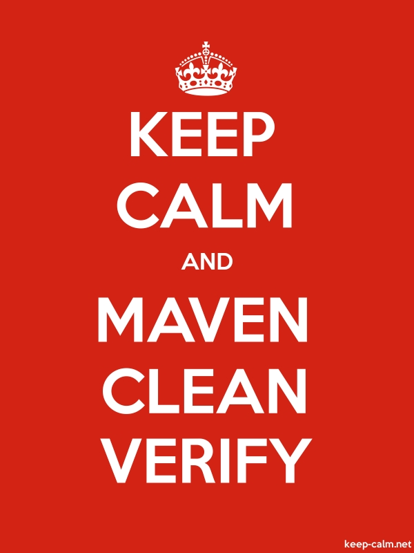 KEEP CALM AND MAVEN CLEAN VERIFY - white/red - Default (600x800)